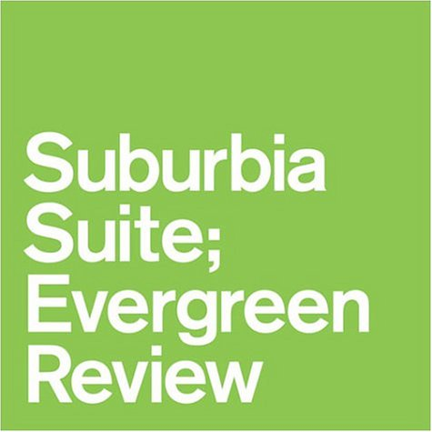 Suburbia Suite; Evergreen Reviewの詳細を見る