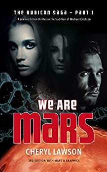 We Are Mars: The Rubicon Saga – Part One by [Lawson, Cheryl]