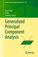 Generalized Principal Component Analysis (Interdisciplinary Applied Mathematics)