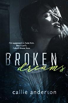 Broken Dreams (Fatal Series  Book 3) by [Anderson, Callie]