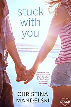 Stuck With You by [Mandelski, Christina]