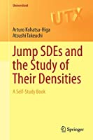 Jump SDEs and the Study of Their Densities: A Self-Study Book (Universitext)