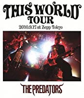 THIS WORLD TOUR 2010.9.17 at Zepp Tokyo [Blu-ray]