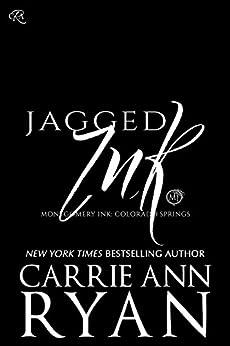 Jagged Ink (Montgomery Ink: Colorado Springs Book 3) by [Ryan, Carrie Ann]