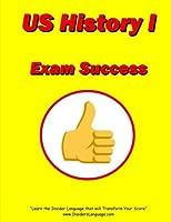 United States History I Exam Success