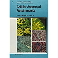 Cellular Aspects of Autoimmunity (Concepts in Immunopathology Vol. 6)【洋書】 [並行輸入品]