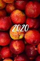 2020 Weekly & Monthly Planner: Apple – 6X9 Size – Glossy Soft Cover - Multi-Purpose: Organizer/Calendar/Notebook/Agenda/Diary/Journal. (Fruit Themed Planners)