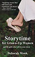 Storytime for Grown-Up Women and the girls who will become them