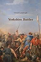 Yorkshire Battles