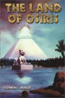 The Land of Osiris: An Introduction to Khemitology