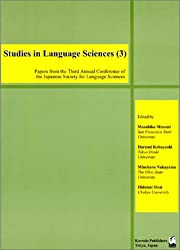 Studies in Language Sciences〈3〉Papers from the Third Annual Conference of the Japanese Society for Language Sciences