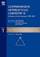 Comprehensive Heterocyclic Chemistry III: A Review of the Literature 1995-2007 1- 15