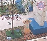 SHAMROCK (初回限定盤・紙BOX仕様)