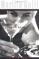 Sudden Rain: A Novel