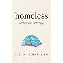 HOMELESS: THE UNTOLD STORY OF A MOTHER'S STRUGGLE IN 'CRAZY RICH' SINGAPORE