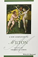 A New Companion to Milton (Blackwell Companions to Literature and Culture)