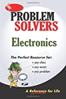 The Electronics Problem Solver (Rea's Problem Solvers)