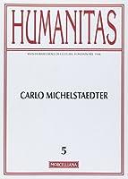 Humanitas (2011) vol. 5 - Carlo Michaelstaedter