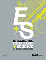 Integrating Engineering + Science in Your Classroom