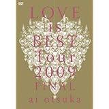 大塚 愛 LOVE is BEST Tour 2009 FINAL [DVD]