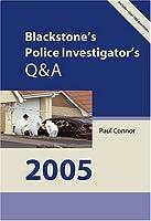 Blackstone's Police Investigator's Q&A 2005 (Blackstones)