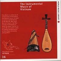 音の世界遺産 ベトナムの民族楽器~音色変幻