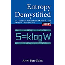 Entropy Demystified: The Second Law Reduced to Plain Common Sense: The Second Law Reduced to Plain Common Sense with Seven Simulated Games