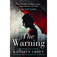 The Warning: A nail biting gripping psychological thriller (English Edition)