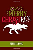 Merry Christ Rex: Address Book / Phone & contact book -All contacts at a glance - 120 pages in alphabetical order / size 6x9  (A5)