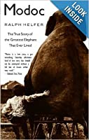 Modoc: The True Story Of The Greatest Elephant That Ever Lived [並行輸入品]