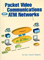 Packet Video Communications over Atm Networks