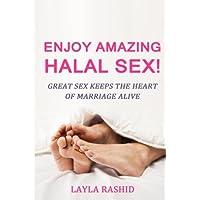 Enjoy Amazing Halal Sex!: Make Her Squirt