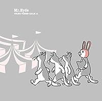 Mr. Hyde (Phono Tones盤)