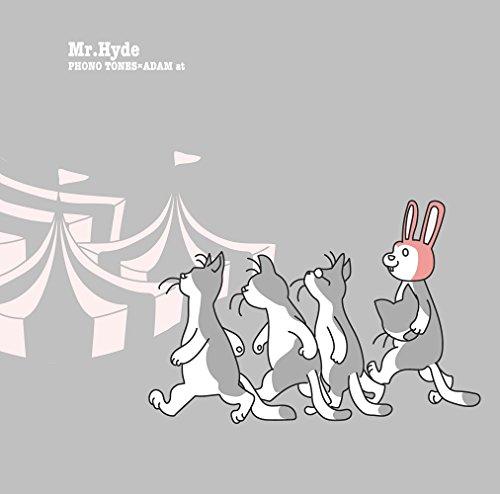 [画像:Mr. Hyde (Phono Tones盤)]