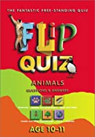 Flip Quiz: Animals : Questions & Answers : Age 10-11