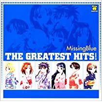 Missing Blue The Greatest Hits!