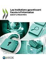 Les institutions garantissant l'accès à l'information