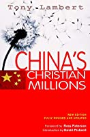 China's Christian Millions: New Edition, Fully Revised and Updated