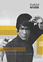 Notebook: Bruce Lee Medium College Ruled Notebook 129 pages Lined 7 x 10 in (17.78 x 25.4 cm)