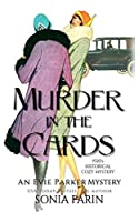 Murder in the Cards: A 1920s Historical Cozy Mystery (An Evie Parker Mystery)