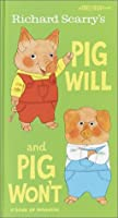 Richard Scarry's Pig Will and Pig Won't (A Knee-High Book(R))