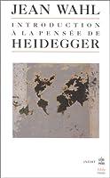 Introduction a Pensee de Heidegger (Ldp Bib.Essais)
