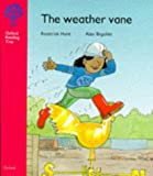 Oxford Reading Tree: Stage 4: More Stories: Weather Vane