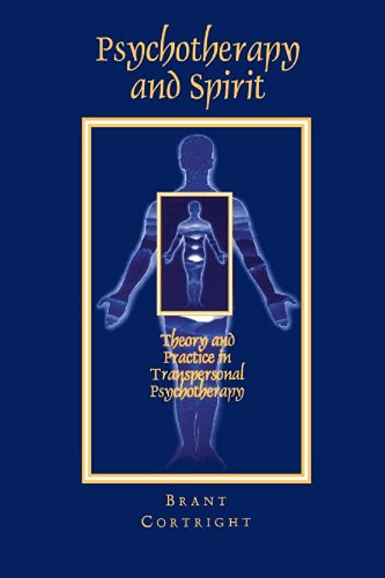 分析する移行植物のPsychotherapy and Spirit: Theory and Practice in Transpersonal Psychotherapy (S U N Y SERIES IN THE PHILOSOPHY OF PSYCHOLOGY)