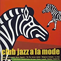 club jazz a la mode