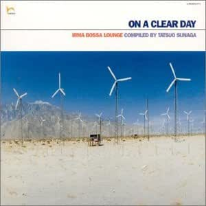 ON A CLEAR DAY -IRMA BOSSA LOUNGE