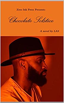 Chocolate Solstice by [las, author]