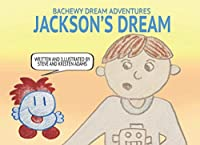 Jackson's Dream (Bachewy Dream Adventures)