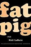 Fat Pig: A Play