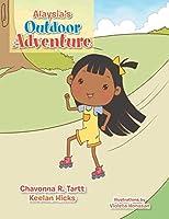 Alaysia's Outdoor Adventure
